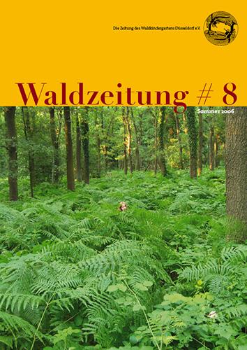 Waldzeitung #08 - Sommer 2006